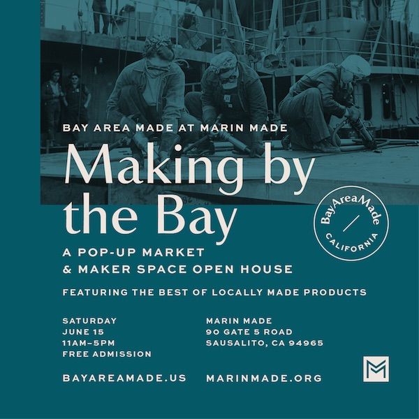 Save the Date – June 15 Pop-Up: Making by the Bay